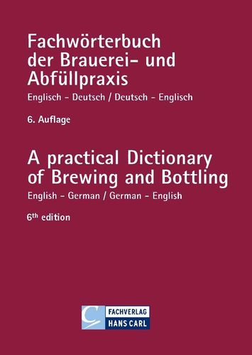 A practical Dictionary of Brewing and Bottling