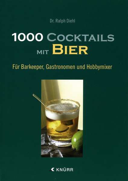 1000 cocktails mit bier. Black Bedroom Furniture Sets. Home Design Ideas