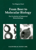 From Beer to Molecular Biology